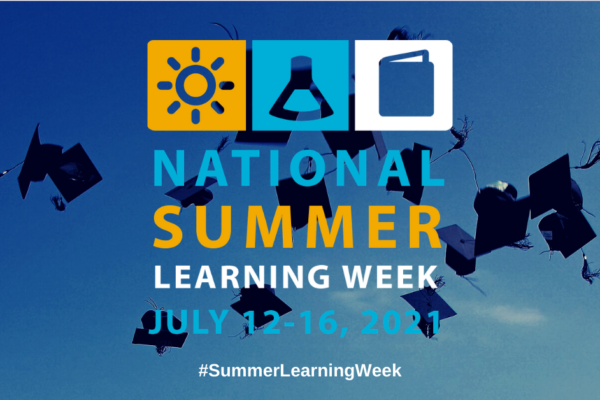 CAP members share summer learning stories in honor of National Summer Learning Week