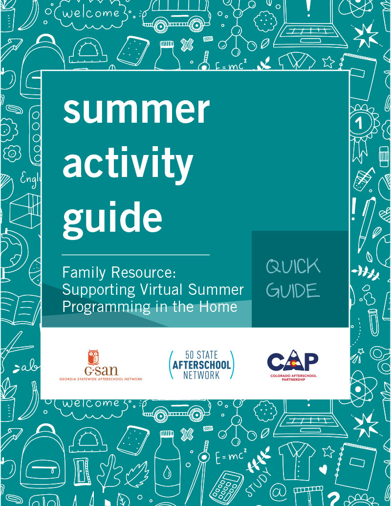 Quick Guide- Family Resource: Supporting Virtual Summer Programming in the Home