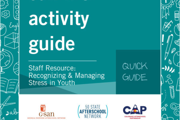 Quick Guide- Staff Resource: Recognizing & Managing Stress in Youth